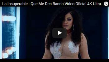Que Me Den Banda – La Insuperable – Video Official